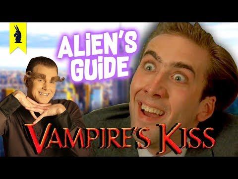 Alien's Guide to VAMPIRE'S KISS (Nicolas Cage) [NEW!]