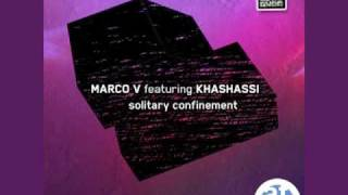 Marco V featuring Khashassi Solitary Confinement