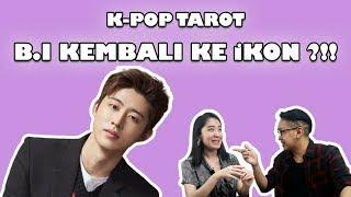 PERKIRAAN NASIB KEDEPAN HANBIN B.I SETELAH KELUAR DARI IKON || K-ROT: K-POP TAROT