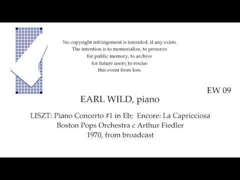 EARL WILD Live 1970   LISZT Piano Concerto #1  Boston Pops Orchestra c Fiedler