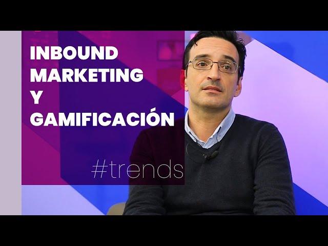 The Valley - ¿Tienes claro qué es el inbound marketing y la gamificación? | #Trends