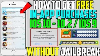 How To Get in-App Purchases FREE + PAID APPS FREE (NO JAILBREAK NO COMPUTER!!) iOS 10 - 10.2 / iOS 9