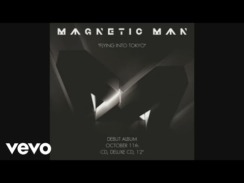 Magnetic Man - Flying Into Tokyo (Audio)
