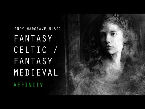 Fantasy Celtic Music - Affinity