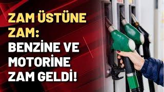 ZAM ÜSTÜNE ZAM: Benzine ve motorine zam geldi!