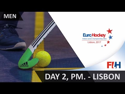 2017 EuroHockey Indoor Junior Championship - Day 2 PM - Lisbon, Portugal