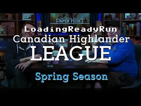 Friday Night Paper Fight — LRR Canadian Highlander League - Spring Season Ep2