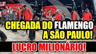EXCELENTE NOTÍCIA! LUCRO MILIONÁRIO! CHEGADA DO FLAMENGO A SÃO PAULO E RENATO NOS BRAÇOS DA TORCIDA!