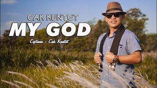 Cak Kuntet - My God  (Official Music Video)