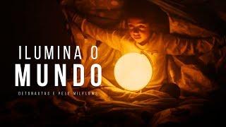 Detonautas - Ilumina o Mundo (ft. Pelé MilFlows) | ASIGLA