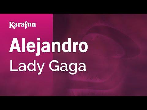 Karaoke Alejandro  Lady Gaga *