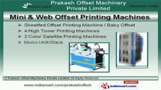 Printing MachineBy Prakash Offset Machinery Private Limited, Faridabad