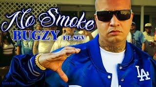 Bugzy - No Smoke Feat. SGV (Official Music Video)