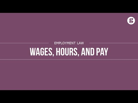 Wages, Hours, and Pay