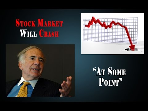 THE STOCK MARKET WILL CRASH AT SOME POINT - CARL ICAHN