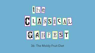 Download CGF 36: The Moldy Fruit Diet