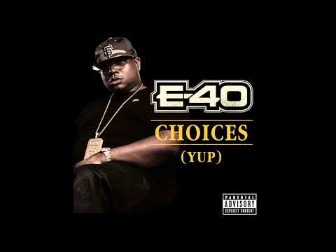 E40 Choices Clean
