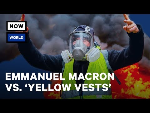 Who Are France's Yellow Vest Protesters? (Les Gilets Jaunes)? | NowThis World