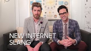 New Internet Slang with Rhett & Link