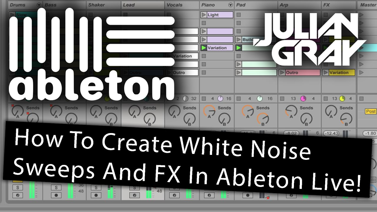 How To Make White Noise Sweeps And FX - Ableton Live