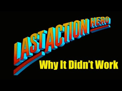 Last Action Hero: Why It Didn't Work
