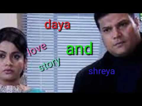 Full Download] Daya And Shreya Riyal Love Story Cid Episode