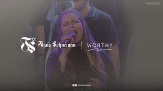 Download Thais Schucman   05 Worthy Mp3 and Videos