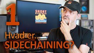 SC 01: Hvad er Sidechaining?