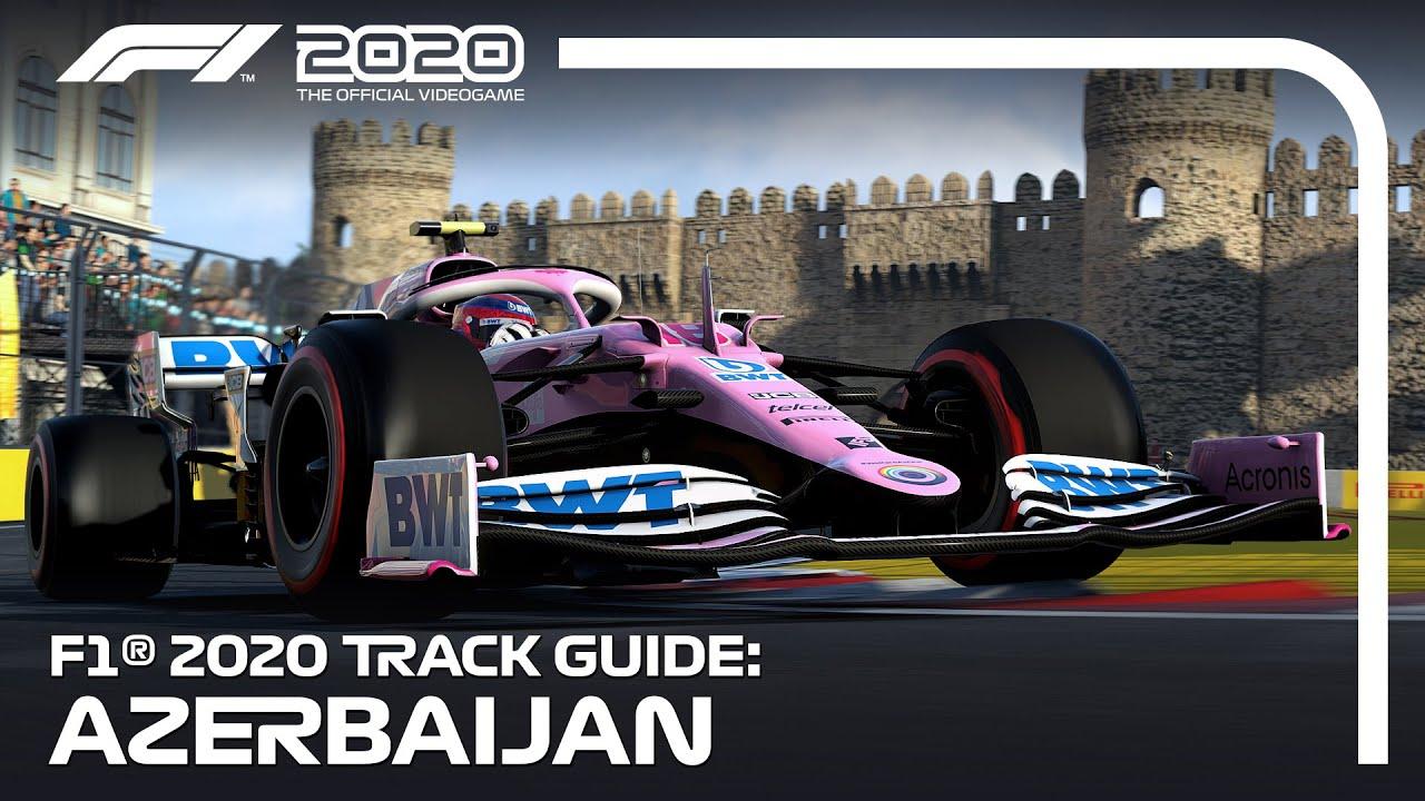 F1 2020 Track Guide: Baku City Circuit