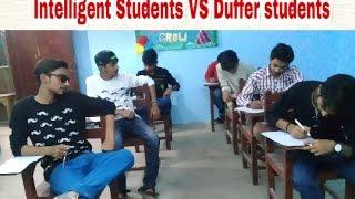 Intelligent students VS Duffer students