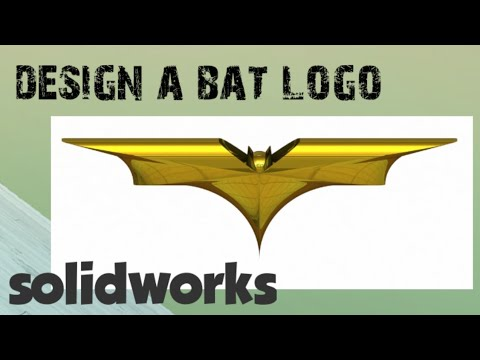 Solidworks tutorial Bat Logo