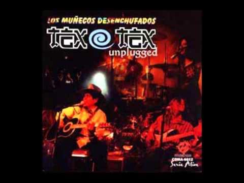 Tex-Tex - Desenchufados (Unplugged)  [Álbum Completo]