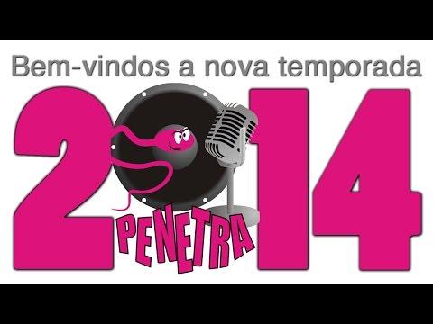 PENETRA NOVA TEMPORADA 2014