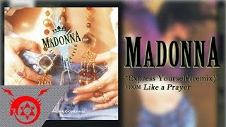 Madonna - Express Yourself [remix] (Audio)