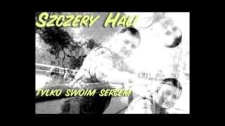 Szczery Hali -  Tylko swoim sercem (prod. Bob Air)