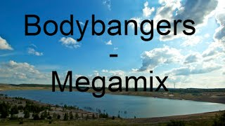 Bodybangers - Megamix