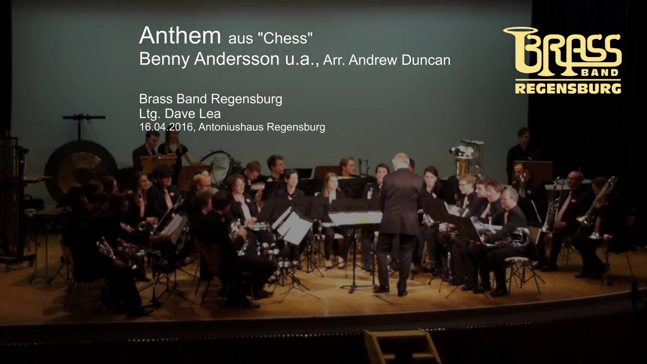 Brass Band Regensburg Anthem From Chess Benny Anderson U A Arr Andrew Duncan Youtube