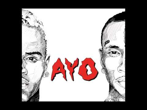 Chris Brown & Tyga  Ayo Audio Clean Version