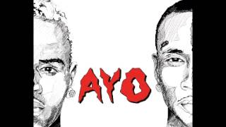 Chris Brown & Tyga - Ayo Audio (Clean Version)