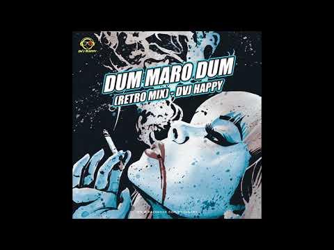 Dum Maro Dum /  DVJ Happy Remix / Audio