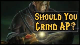 Should You Grind AP In Patch 7.2? thumbnail
