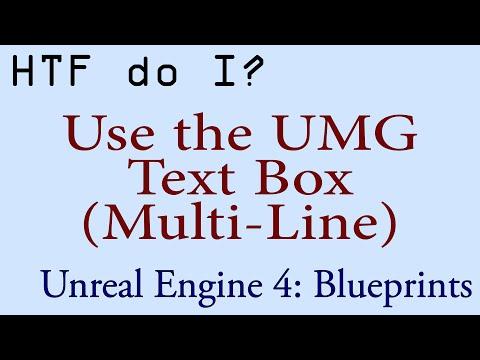HTF do I? Use the Text Box (Multi-Line) Widget in UMG - YouTube