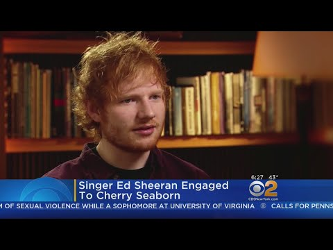 Pop Star Ed Sheeran Announces Engagement On Instagram