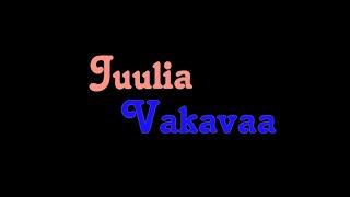 Juulia - Vakavaa (Sanat)