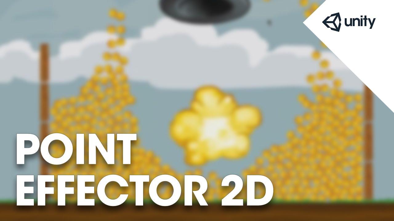 Unity 5 - 2D Physics: Point Effector 2D