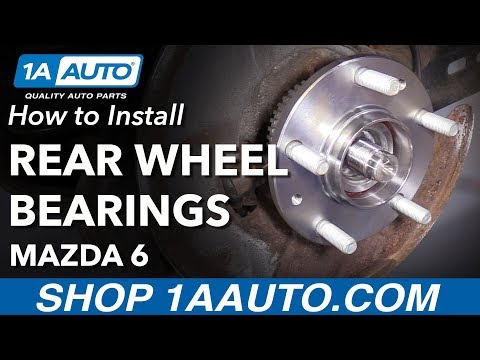 How to Install Rear Wheel Bearing and Hub Assemblies 2003-08 Mazda 6