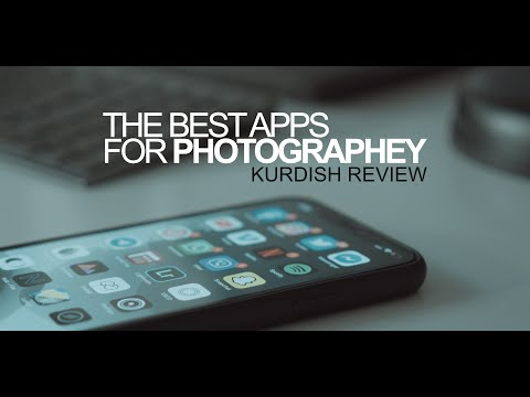 The Best Apps For Photography   Kurdish Review