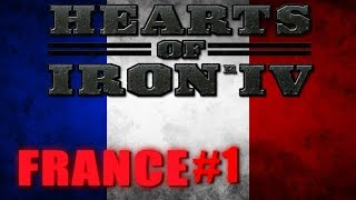 HEARTS OF IRON IV GAMEPLAY - For the Liberty of France #1