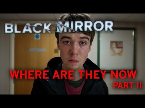 Download Youtube: Black Mirror Actors || Where Are They Now || Part 2