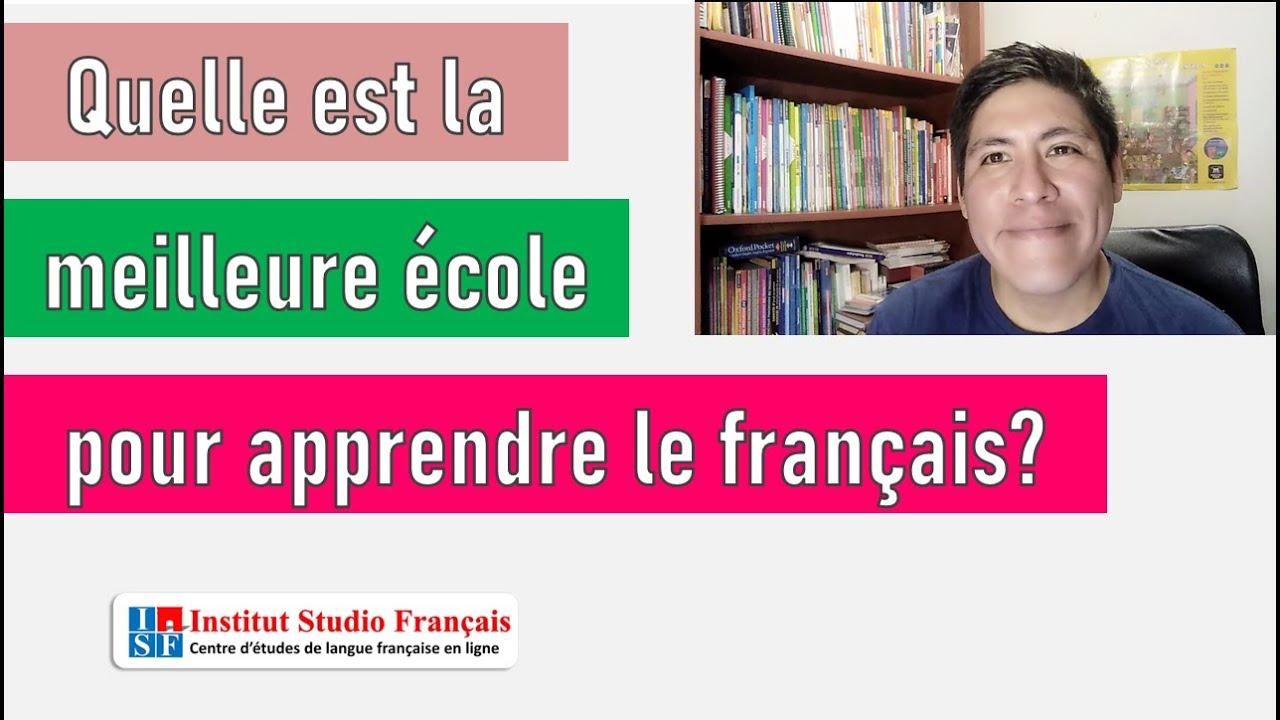 ¿Cómo elegir la mejor escuela de francés?